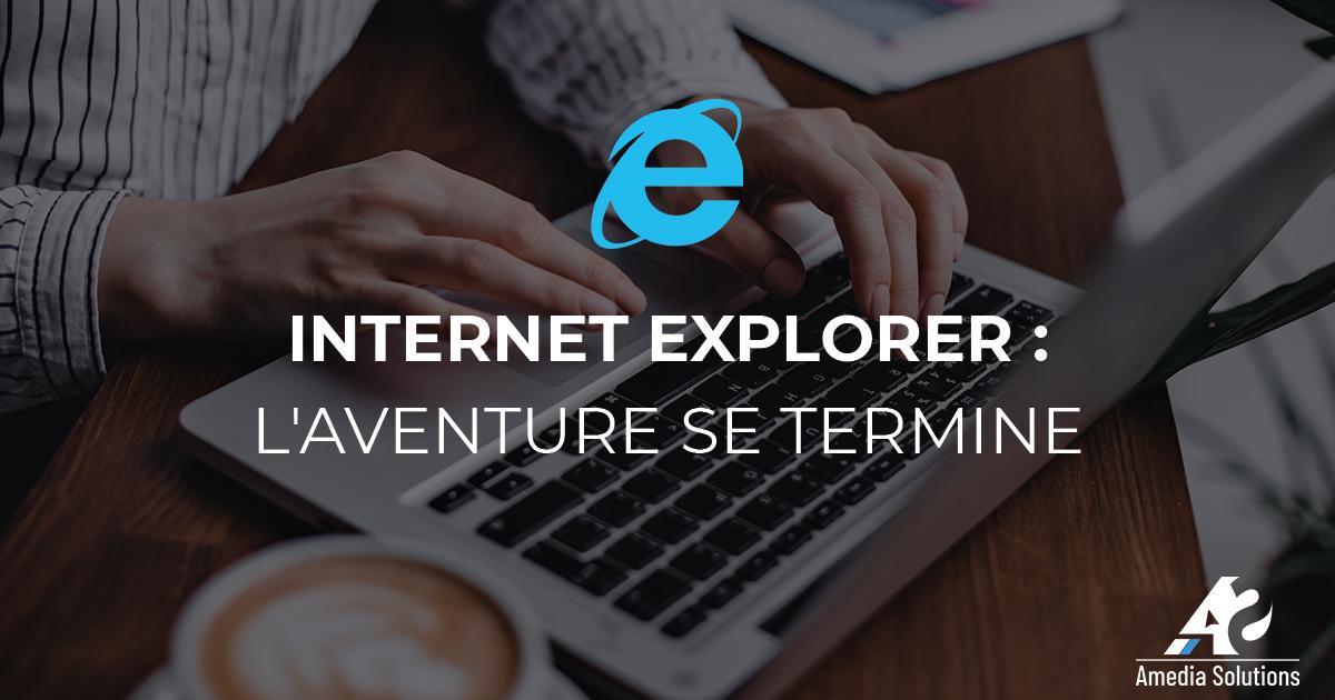 Internet Explorer : l'aventure se termine