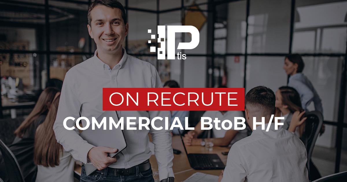recrutement commercial IPtis Brive et Limoges